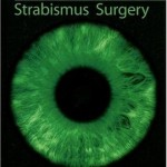 Surgical Techniques in Ophthalmology Series: Strabismus Surgery, 1e