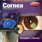 Color Atlas and Synopsis of Clinical Ophthalmology, Wills Eye Institute: Cornea, 2nd Edition
