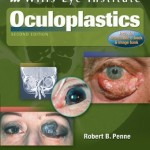 Color Atlas and Synopsis of Clinical Ophthalmology, Wills Eye Institute: Oculoplastics, 2nd Edition