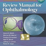 The Massachusetts Eye and Ear Infirmary Review Manual for Ophthalmology, 4th Edition