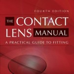 The Contact Lens Manual, 4th Edition A Practical Guide to Fitting