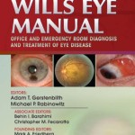 Wills Eye Manual: Office and Emergency Room Diagnosis and Treatment of Eye Disease, 6th Edition