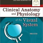 Clinical Anatomy and Physiology of the Visual System, 3rd Edition