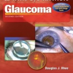 Color Atlas and Synopsis of Clinical Ophthalmology, Wills Eye Institute: Glaucoma, 2nd Edition
