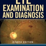 Manual for Eye Examination and Diagnosis, 8th Edition