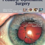 Surgical Techniques in Ophthalmology: Pediatric Ophthalmic Surgery