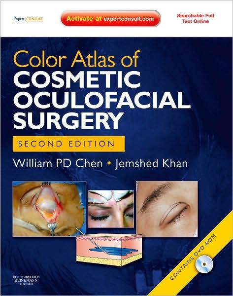 Color Atlas of Cosmetic Oculofacial Surgery