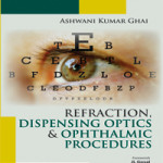Refraction, Dispensing Optics and Ophthalmic Procedures