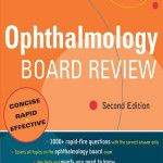 Ophthalmology Board Review: Pearls of Wisdom, 2nd Edition
