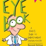 Little Eye Book: A Pupil's Guide to Understanding Ophthalmology Edition 2