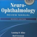 Neuro-Ophthalmology Review Manual Edition 7