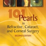 101 Pearls in Refractive, Cataract, and Corneal Surgery, Second Edition