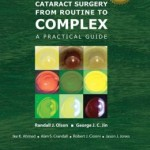 Cataract Surgery from Routine to Complex: A Practical Guide