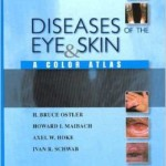 Diseases of the Eye and Skin: A Color Atlas