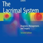 The Lacrimal System: Diagnosis, Management, and Surgery, Second Edition
