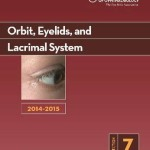 2014-2015 Basic and Clinical Science Course (BCSC): Section 7: Orbit Eyelids and Lacrimal System