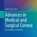 Advances in Medical and Surgical Cornea: From Diagnosis to Procedure