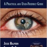 Neuro-Ophthalmology Problem-Solving: A Practical and User-Friendly Guide