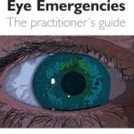 Eye Emergencies: a practitioner's guide 2nd Edition