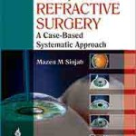 Five Steps to Start Your Refractive Surgery: A Case-Based Systematic Approach