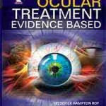 Ocular Treatment: Evidence Based