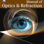 Manual of Optics & Refraction