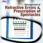 Management of Refractive Errors & Prescription of Spectacles