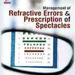Management of Refractive Errors & Prescription of Spectacles
