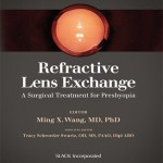 Refractive Lens Exchange : A Surgical Treatment for Presbyopia