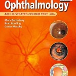 Ophthalmology  :  An Illustrated Colour Text