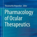 Pharmacology of Ocular Therapeutics 2016