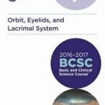 Basic and Clinical Science Course (BCSC) 2016-2017: Orbit, Eyelids and Lacrimal System Section 7