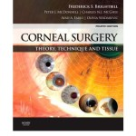 Corneal Surgery : Theory Technique and Tissue, 4th Edition