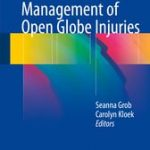 Management of Open Globe Injuries