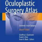 Oculoplastic Surgery Atlas : Cosmetic Facial Surgery