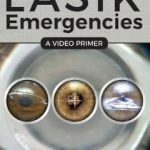 LASIK Emergencies : A Video Primer