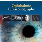 Ophthalmic Ultrasonography Expert Consult – Online and Print