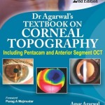 Dr Agarwals' Textbook on Corneal Topography Including Pentacam and Anterior Segment OCT, 2nd Edition