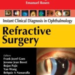 Instant Clinical Diagnosis in Ophthalmology: Refractive Surgery