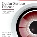 Ocular Surface Disease: Cornea, Conjunctiva and Tear Film Expert Consult – Online and Print