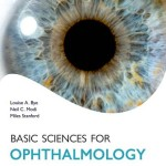 Basic Sciences for Ophthalmology: Oxford Specialty Training