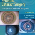 Pediatric Cataract Surgery: Techniques, Complications and Management, 2nd Edition  Retail PDF
