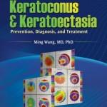 Keratoconus & Keratoectasia: Prevention, Diagnosis, and Treatment