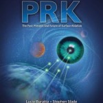 PRK: The Past, Present, and Future of Surface Ablation