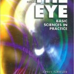 The Eye: Basic Sciences in Practice Edition 3