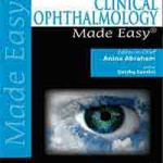 Clinical Ophthalmology Made Easy, 2nd Edition