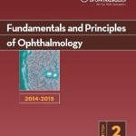 2014-2015 Basic and Clinical Science Course (BCSC): Section 2: Fundamentals and Principles of Ophthalmology