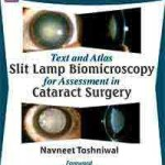 Text and Atlas—Slit Lamp Biomicroscopy for Assessment in Cataract Surgery