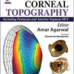 Dr Agarwals' Textbook on Corneal Topography (Including Pentacam and Anterior Segment OCT)