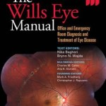 The Wills Eye Manual: Office and Emergency Room Diagnosis and Treatment of Eye Disease, 7th Edition